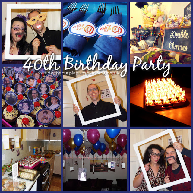 ... 40th birthday…and now I can reveal all the party details as we