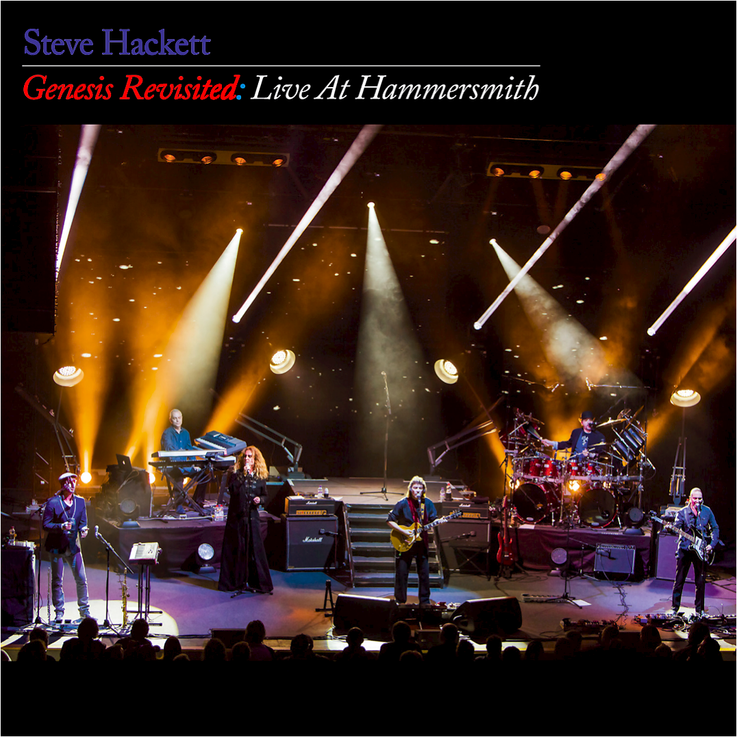 Darius, Don\'t You Get The Feelin: Steve Hackett - Genesis Revisited ...