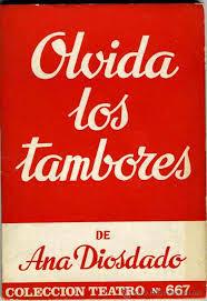 """""""Olvida los tambores"""" - Ana Diosdado."""