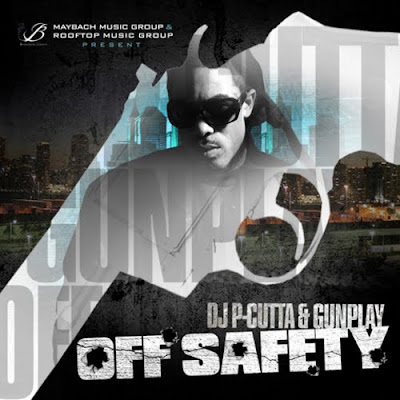 Gunplay-Off_Safety_(Hosted_by_DJ_P-Cutta)-(Bootleg)-2011-WEB