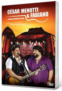 dvd.cesar.menotti.fabiano Baixar DVD César Menotti & Fabiano – Ao Vivo no Morro da Urca