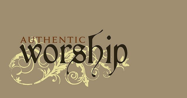 Image result for authentic worship