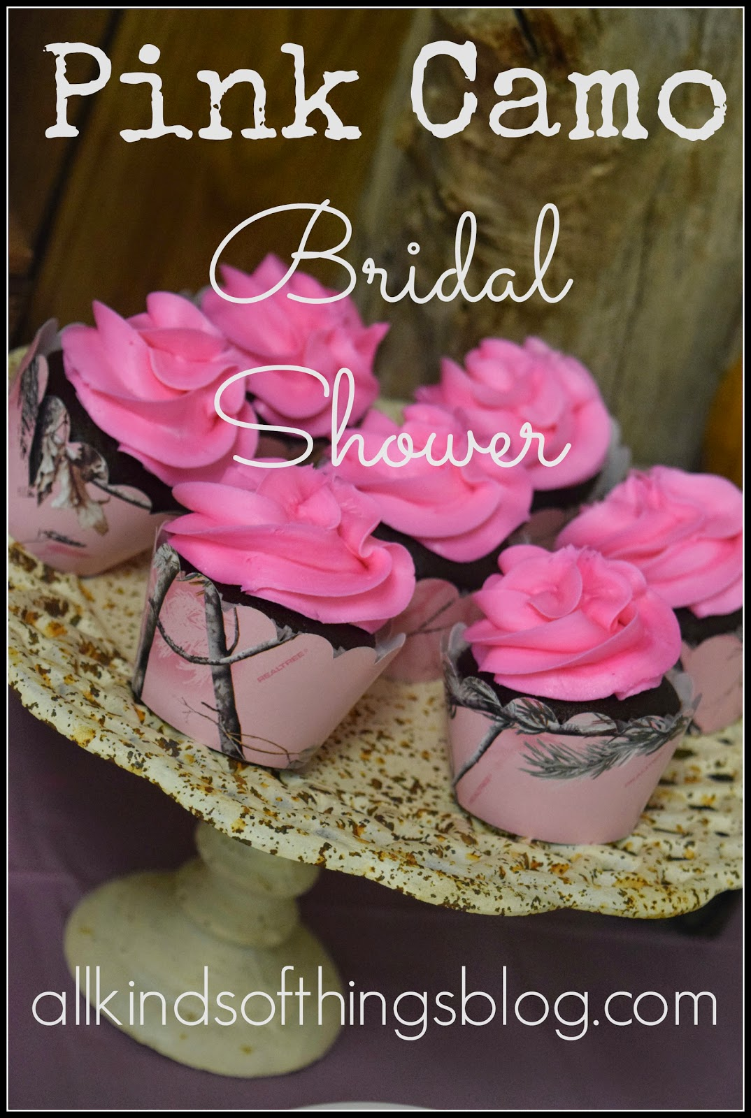 All Kinds of Things: Pink Camo Bridal Shower