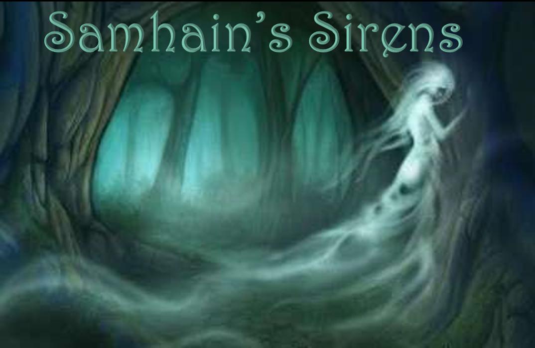 Samhain's Sirens