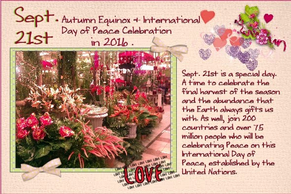 Sept. 2016 -Autumn Equinox - International Day of Peace Celebration