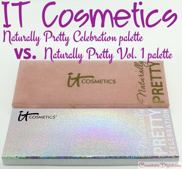 IT Cosmetics Naturally Pretty Celebration vs Vol 1. Matte Transforming palette swatches, comparison, photos