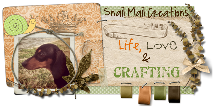 Snail Mail Creations - Life, Love & Crafting