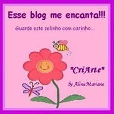 """Ganhei este selinho da Aline Mariane do blog """"CRIART""""."""