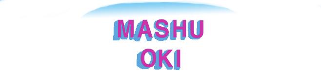MASHU OKI
