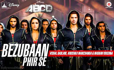 Bezubaan Phir Se Lyrics ABCD 2 - Varun Dhawan, Shraddha Kapoor