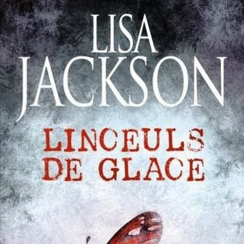 Linceuls de glace de Lisa Jackson