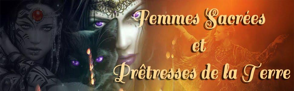 Femmes Sacrées et Prêtresses de la Terre