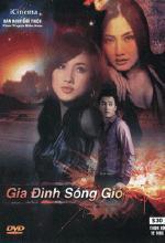 Gia Đình Sóng Gió - Gia Dinh Song Gia