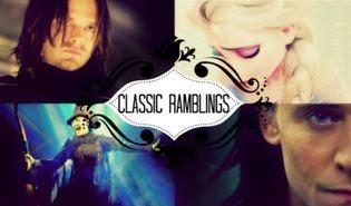 Classic Ramblings