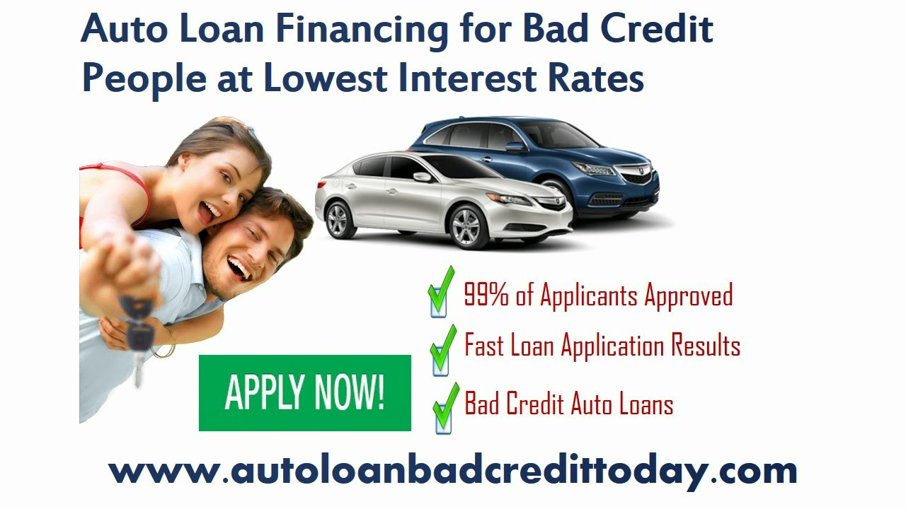 Auto Loan Financing Bad Credit