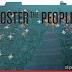 Foster The People apresenta seu novo single, 'Coming of Age'