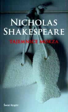 """Nicholas Shakespeare – """"Tajemnice morza"""""""