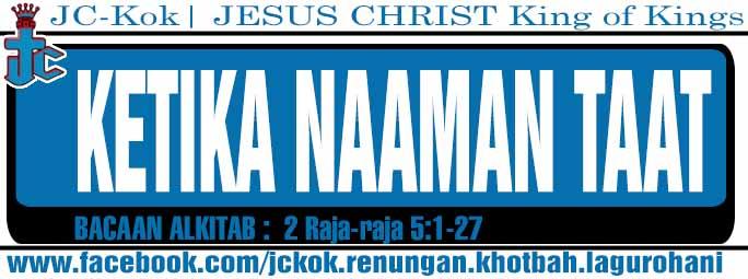 Renungan Kristen- Ketika Naaman Taat