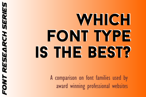 Which Font Type is the best? Front