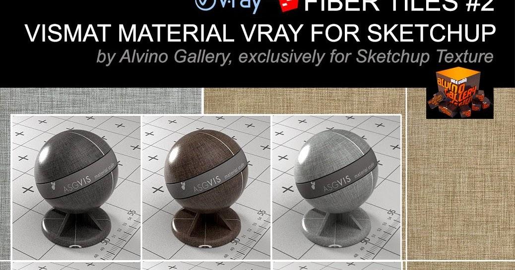 SKETCHUP TEXTURE: Fiber tiles Vismat material v-ray for