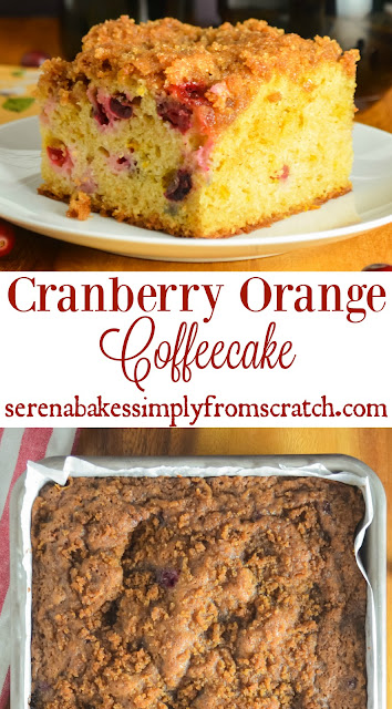 Cranberry Orange Coffeecake is perfect way to wake up Christmas morning! It completely satisfies for breakfast, brunch or desserts! serenabakessimplyfromscratch.com