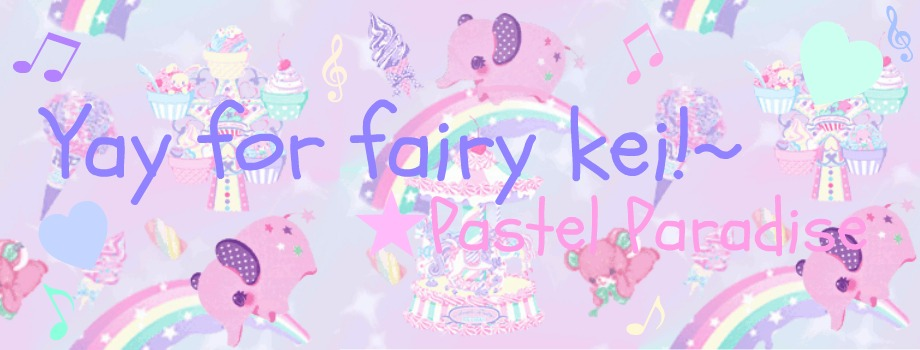 Yay for fairy kei!~♥