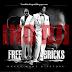 "Gucci Mane & Future - ""FreeBricks"" [Mixtape] (NO DJ Version)"