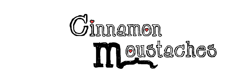 Cinnamon Moustaches