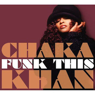 CHAKA KHAN - FUNK THIS (2007)