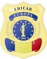 L.D.I.C.A.R. - EUROPA - Liga  Dreptăţii Impotriva  Corupţiei şi Abuzurilor din  Romania-Europa