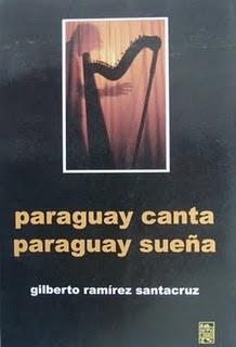 Paraguay canta, Paraguay sueña