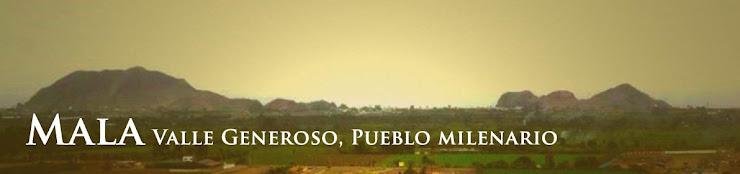 Mala. Valle Generoso, Pueblo Milenario
