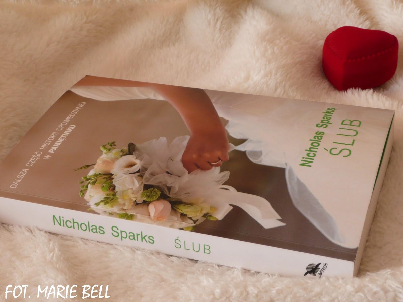 Marie Bell ślub Nicholas Sparks