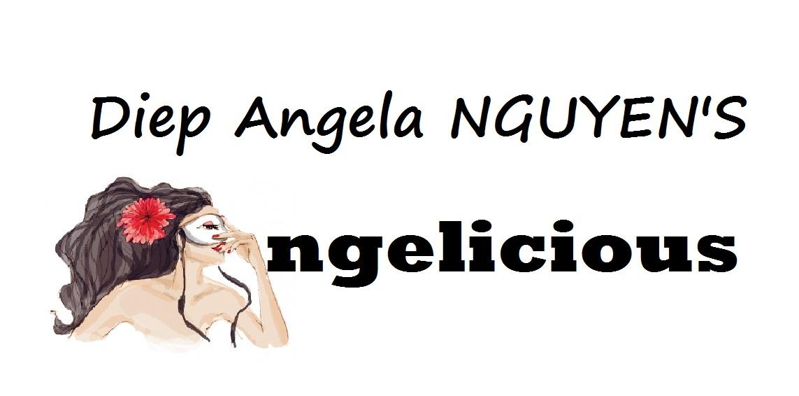 Diep Angela NGUYEN'S Angelicious