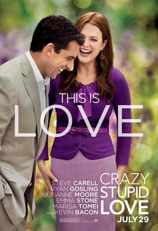 http://2.bp.blogspot.com/-74zDfbtemKI/Th5Z0diU65I/AAAAAAAAbn4/dbfb5Z0Pk6I/s1600/crazy-stupid-love-movie-poster-2.jpg