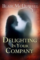 Delighting In Your Company by Blair McDowell