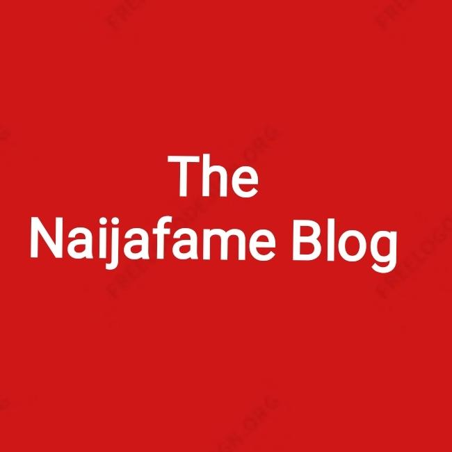 Welcome to Thenaijafame Blog
