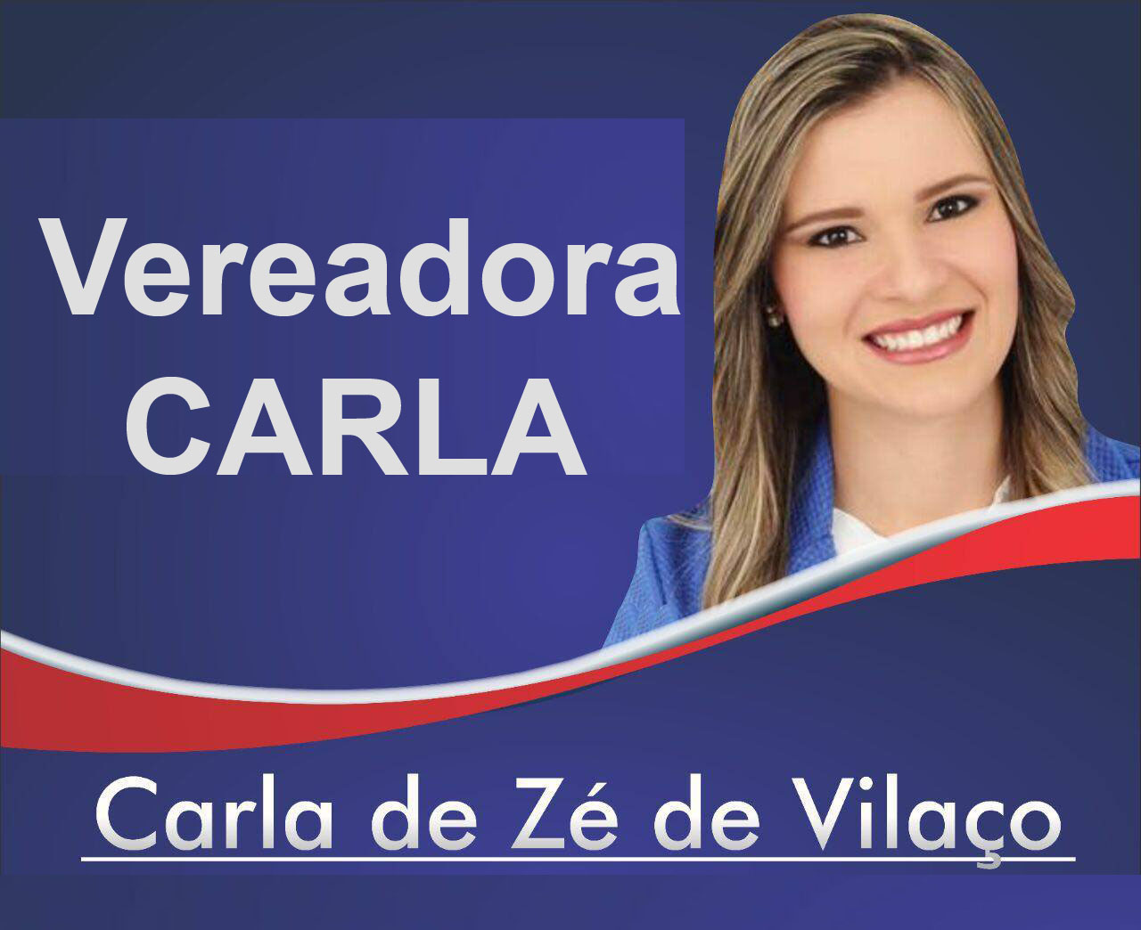 VEREADORA CARLA DE ZÉ DE VILAÇO