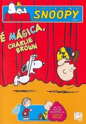É Mágica, Charlie Brown Desenhos Torrent Download completo