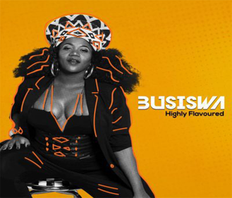 Busiswa - Highly Flavoured (Album) (2017) [Download]
