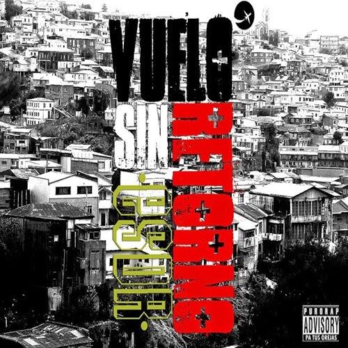 Esquina Del Rap - Vuelo Sin Retorno (2013)