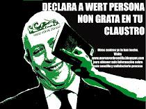 """CAMPAÑA """"DECLARA AL MINISTRO WERT, PERSONA NON GRATA EN TU CLAUSTRO"""""""
