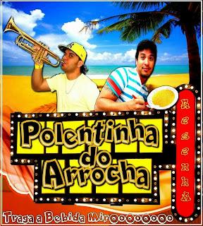 POLENTINHA DO ARROCHA EM CAMPO ALEGRE-AL 22-12-13 (REPERTÓRIO NOVO)