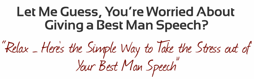 help with best man speech Professional best man speech writing service we write a lot of speeches and there's no doubt that the best man speech writing is the hardest of them all.