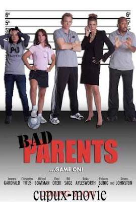 Bad Parents (2012) DVDRip cupux-movie.com