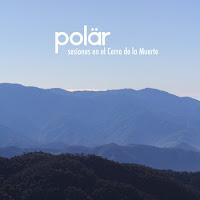 Pölar Cerro de la Muerte EP