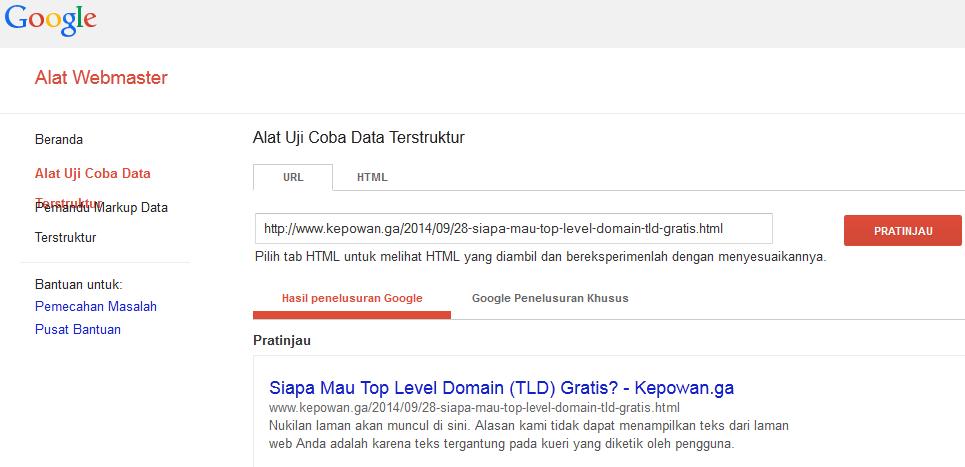 Kepowan-MemperbaikiDataTerstrukturSitusWebBlogGoogleAlatWebmasterAlatUjiCobaDataTerstruktur.png | Alat Uji Coba Data Terstruktur adalah sumber daya lainnya yang dapat dimanfaatkan oleh webmaster untuk menganalisis situs web/blog yang dikelola. Ada dua cara untuk menguji Data Terstruktur yaitu dengan menyampaikan URL atau HTML.