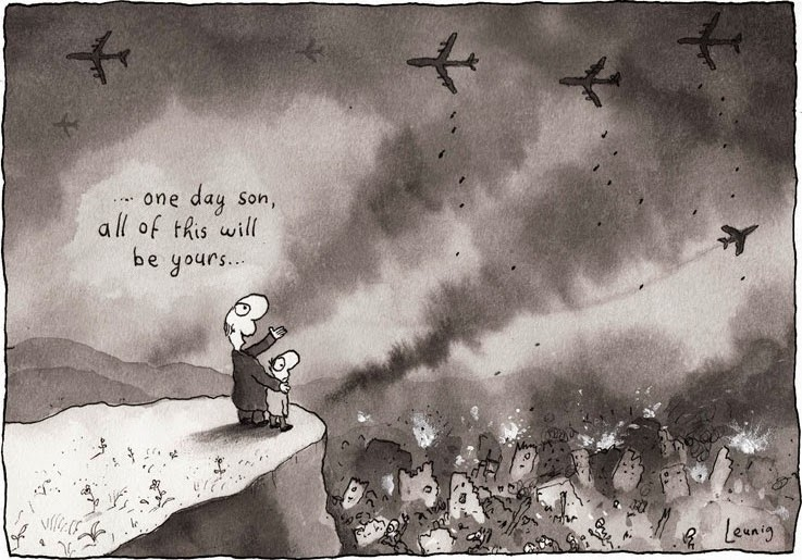 Michael Leunig: One day son all of this will all be yours.