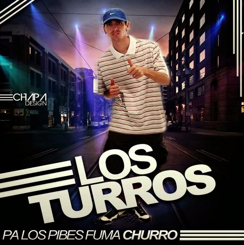 Los Turros - Pa Los Pibes Fuma Churro (2011)