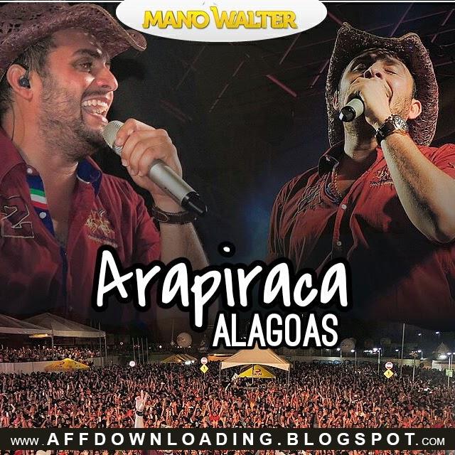 Mano Walter – Arapiraca – AL – 15.03.2015